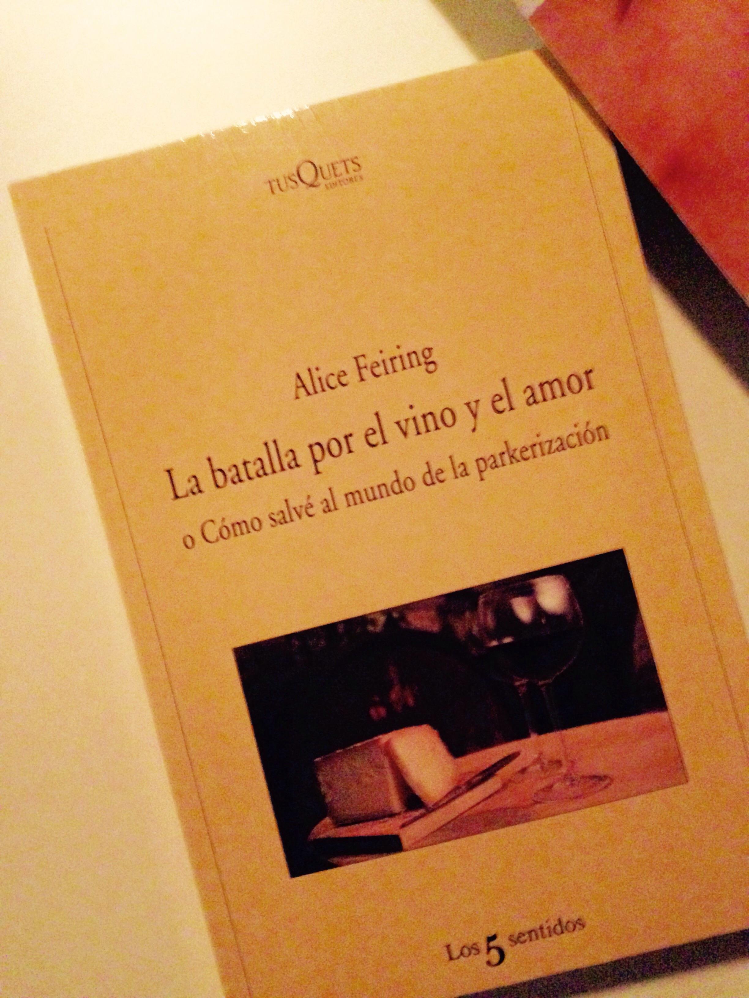 Hasta la raíz. Alice Feiring.
